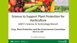 AAFC - Science to Support Plant Protection for the Horticulture Sector