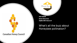 Canadian Honey Council - What's all the buzz about Honeybee pollination?