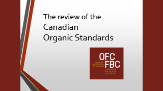 Organic Federation of Canada - The review of the Canadian Organic Standards